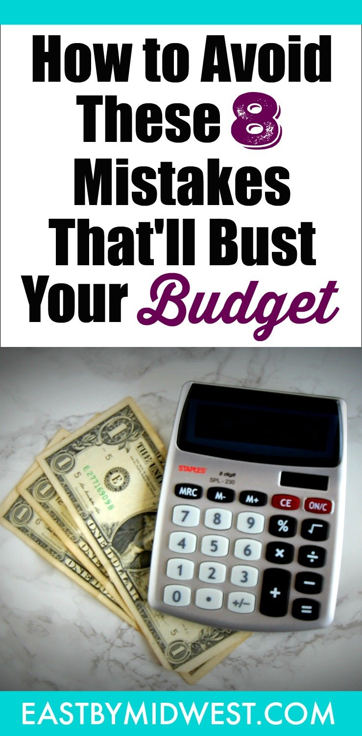 How to Avoid These 8 Budgeting Mistakes That'll Bust Your Budget