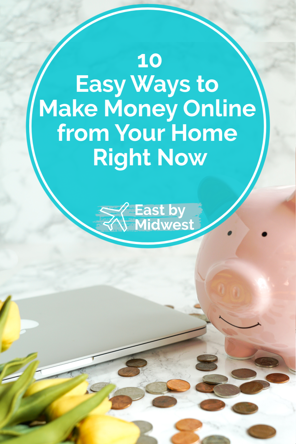10 Easy Ways to Make Money Online from Your Home Right Now