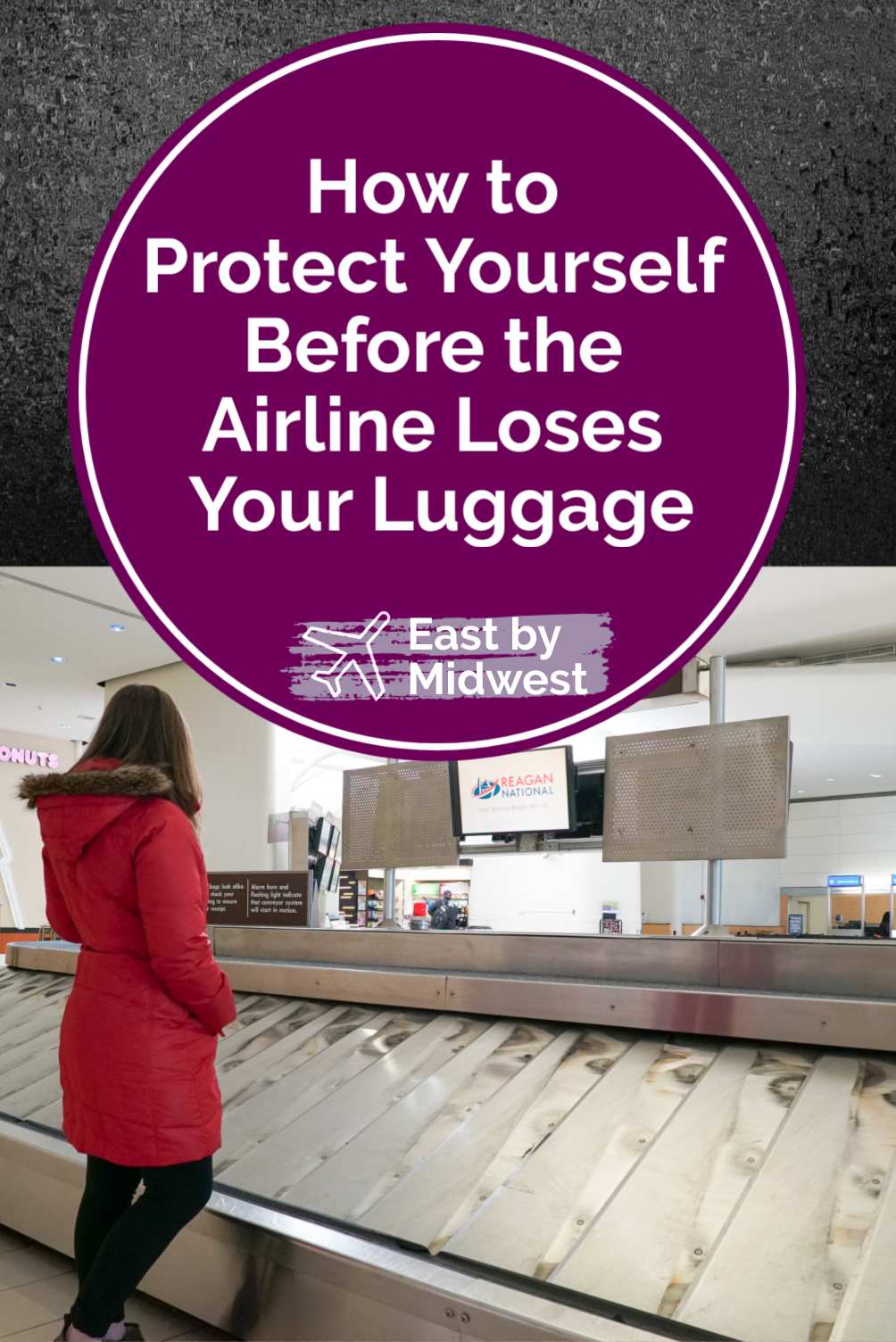 How to Protect Yourself Before the Airline Loses Your Luggage