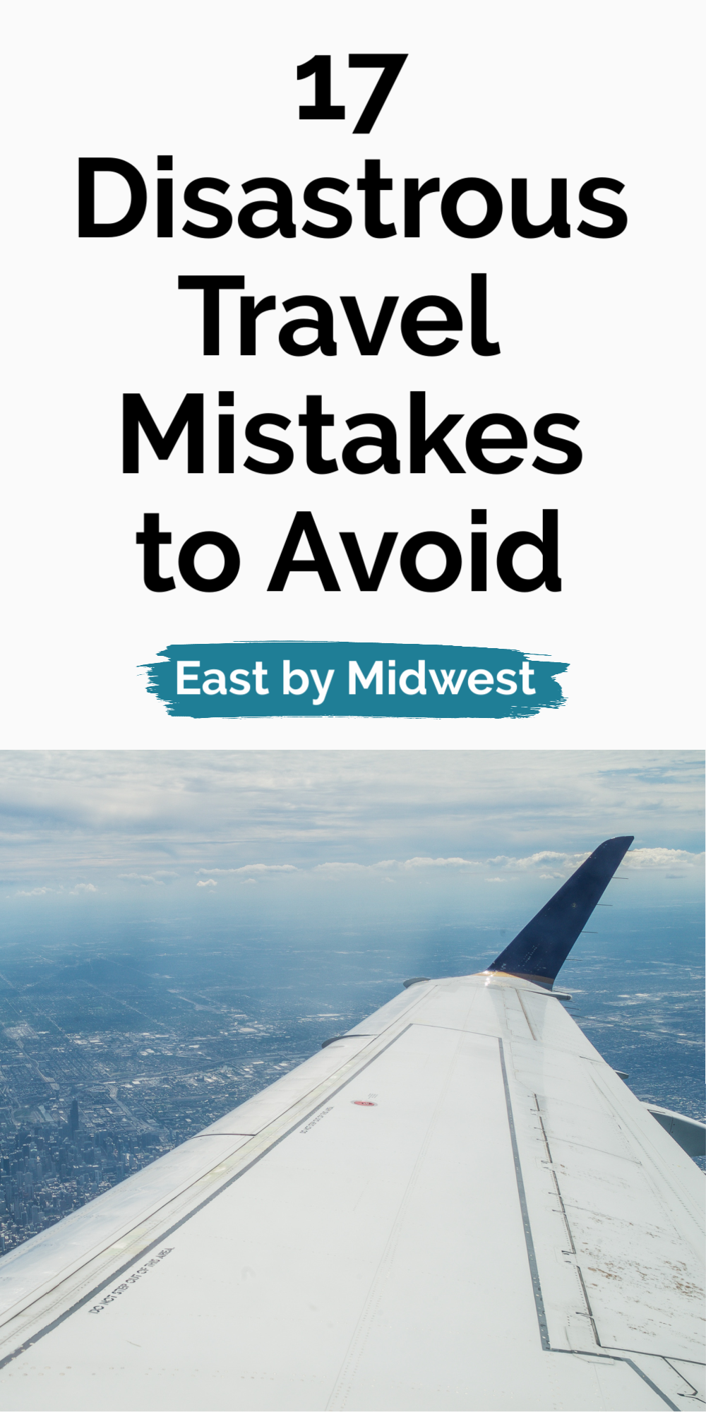 17 Disastrous Travel Mistakes and How to Avoid Them