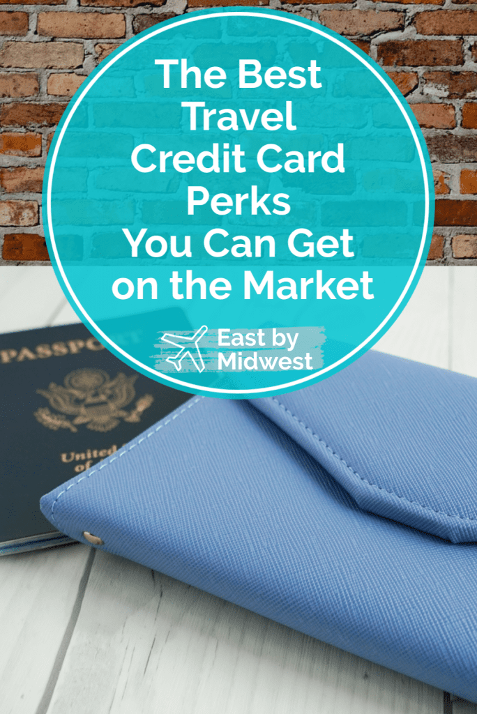 Best travel credit card perks