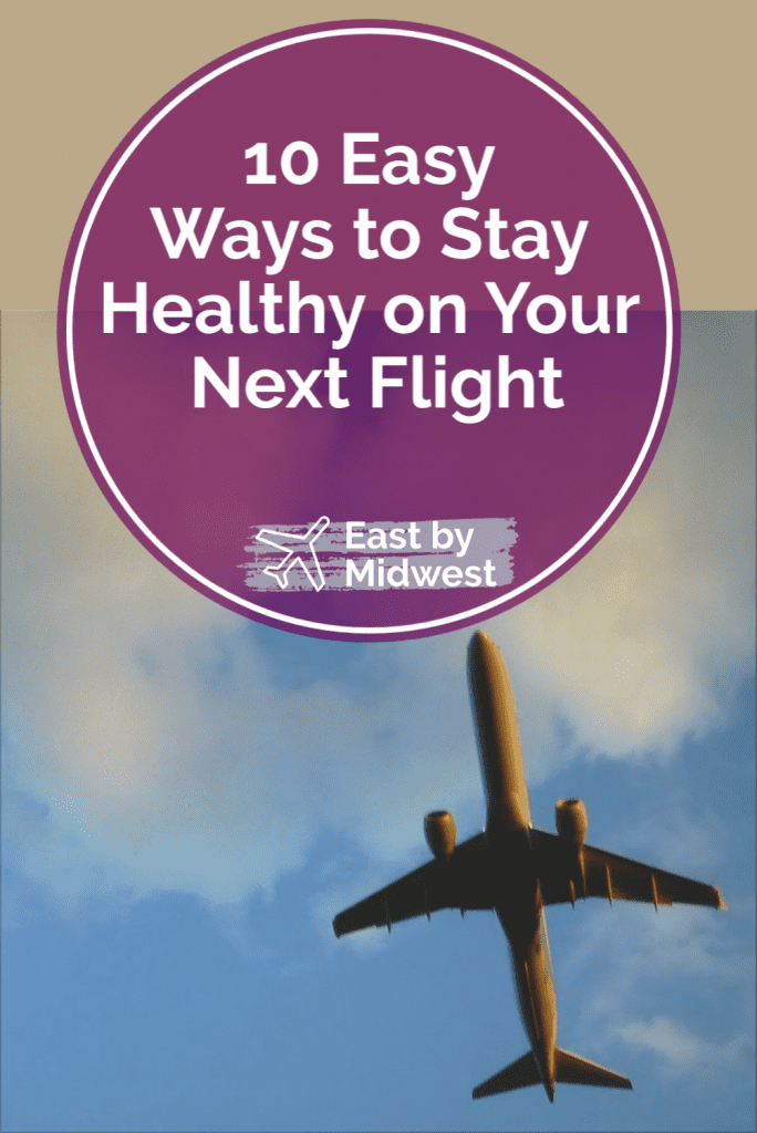 stay healthy on your next flight