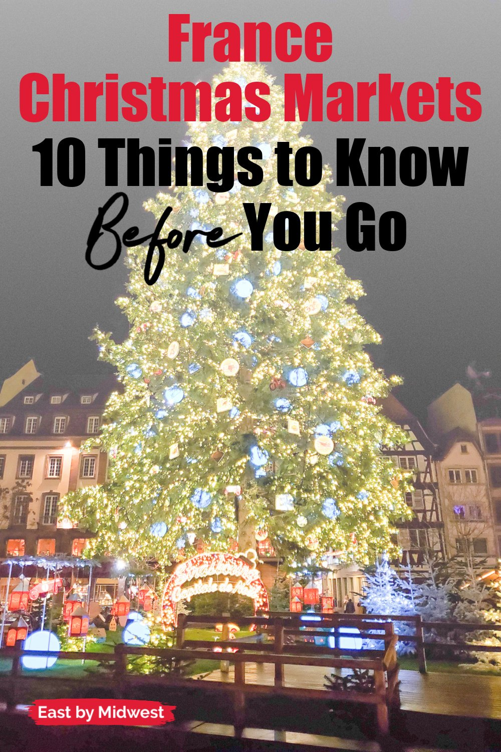 France Christmas Markets: What You Need to Know Before You Go