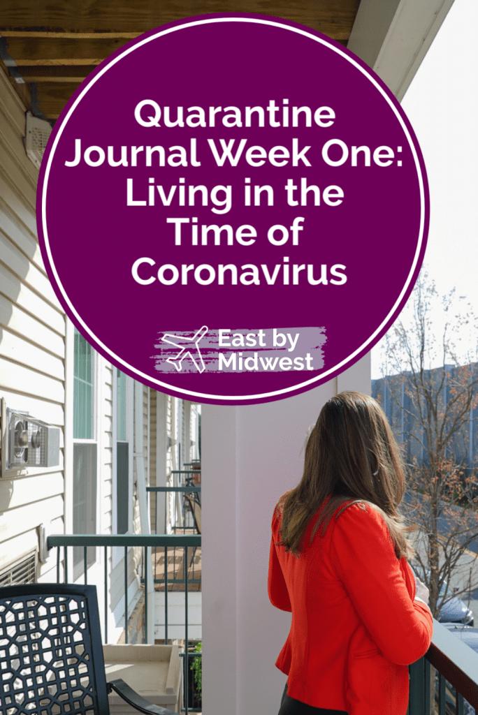 Quarantine Journal Week One
