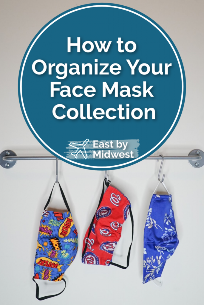 How to Organize Your Face Mask Collection