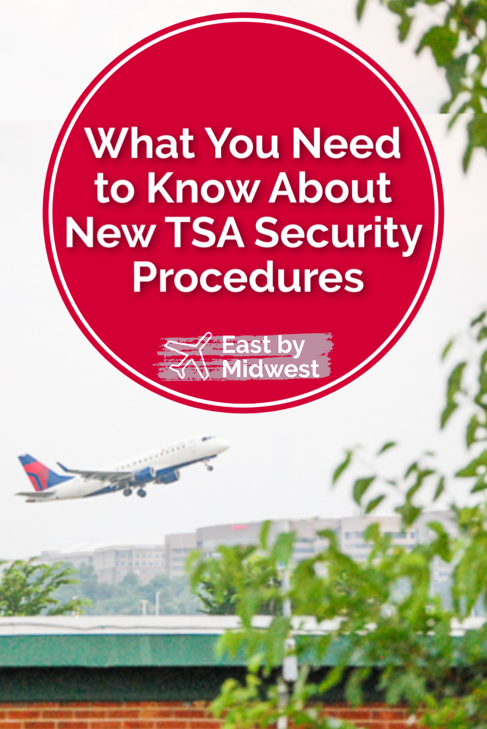 What You Need to Know About New TSA Security Procedures
