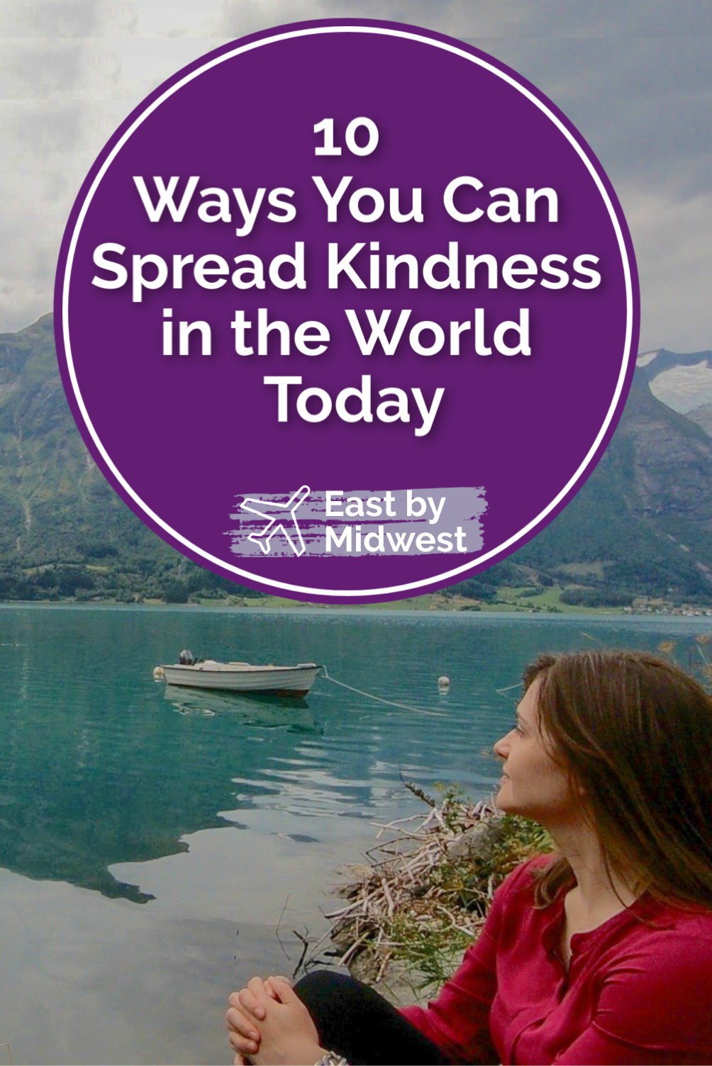 10 Ways You Can Spread Kindness in the World Today