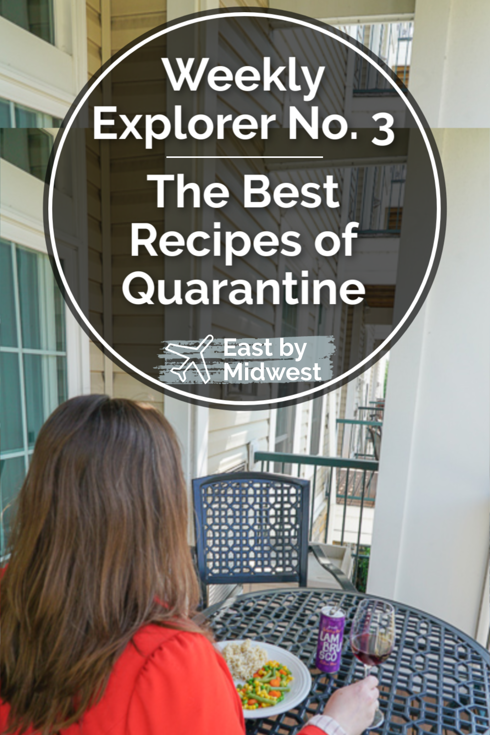 Weekly Explorer No. 3: The best recipes of quarantine