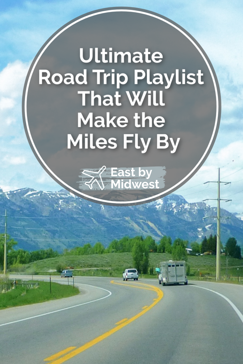 Ultimate Road Trip Playlist That Will Make the Miles Fly By