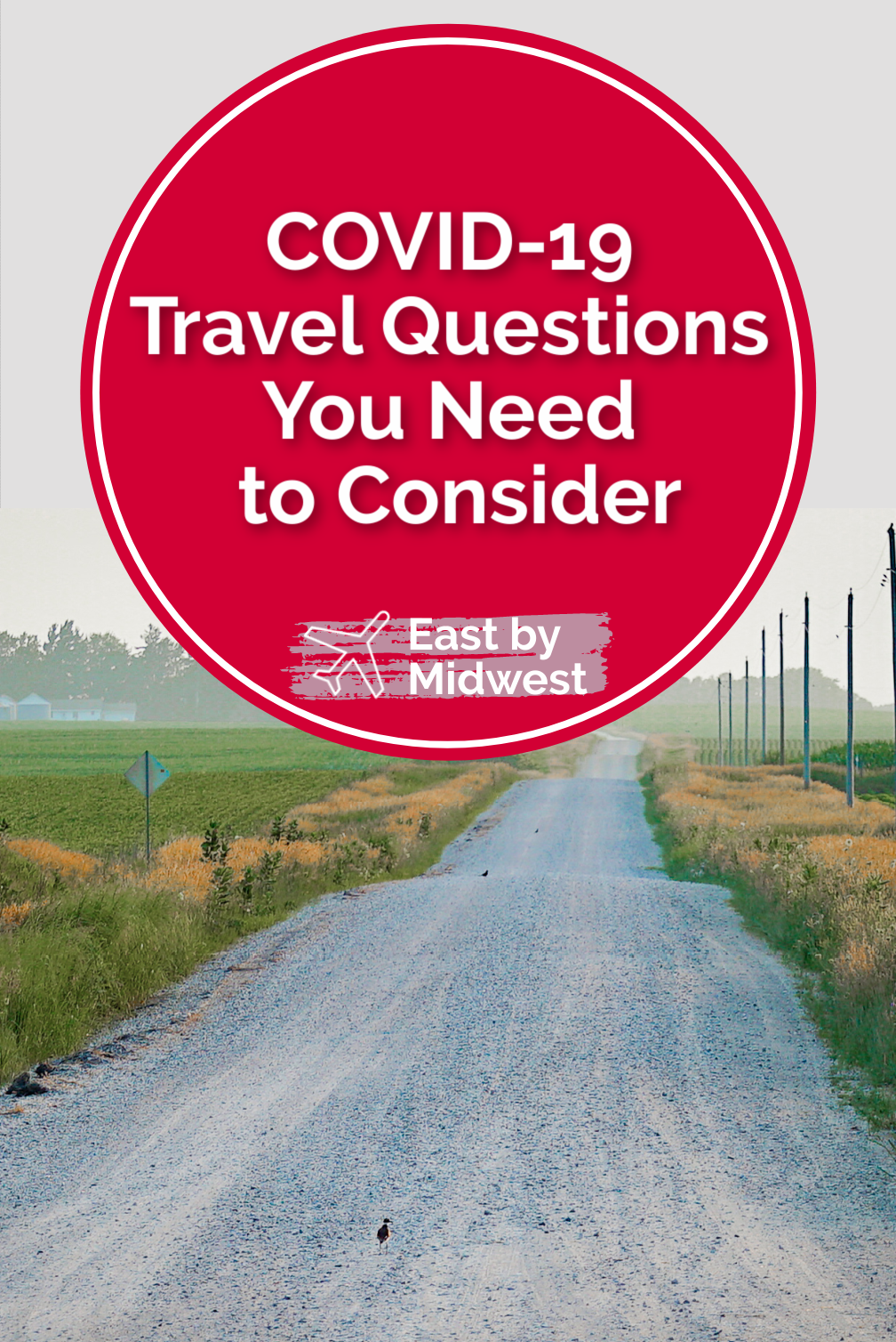 COVID-19 Travel Questions You Need to Consider