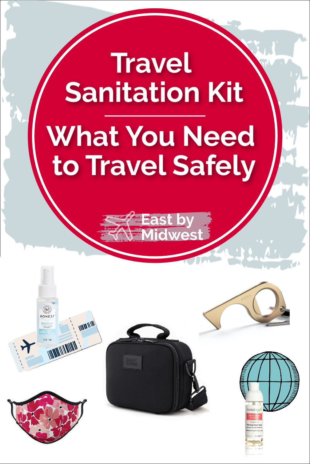 Travel Sanitation Kit - What You Need to Travel Safely