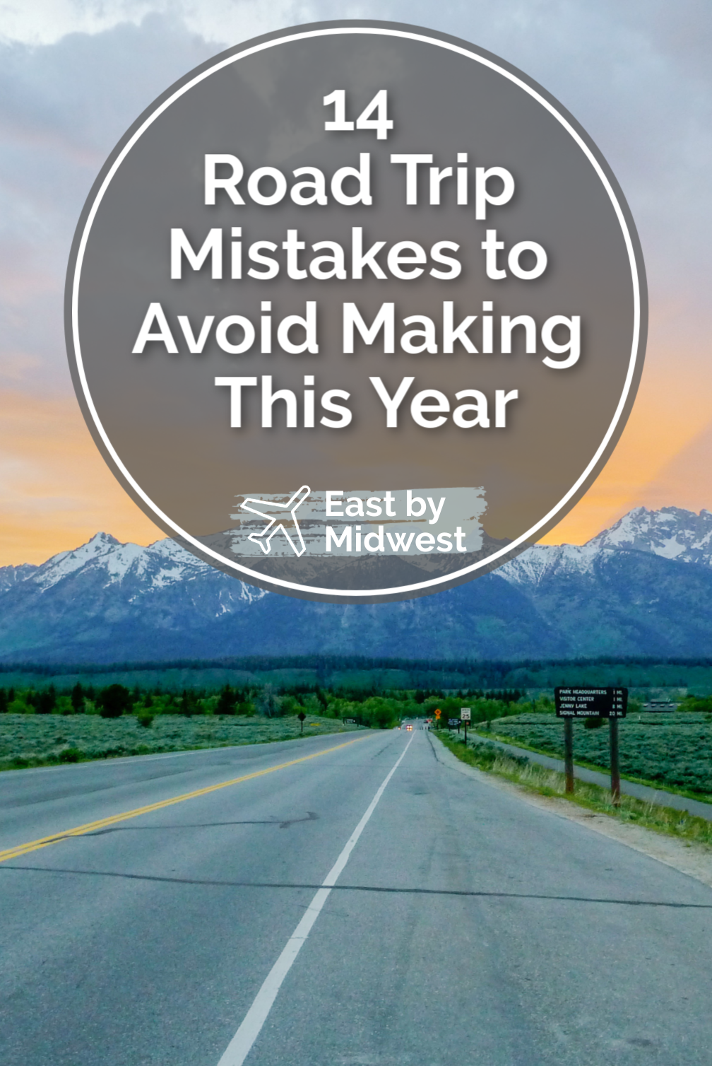 14 Road Trip Mistakes to Avoid Making This Year