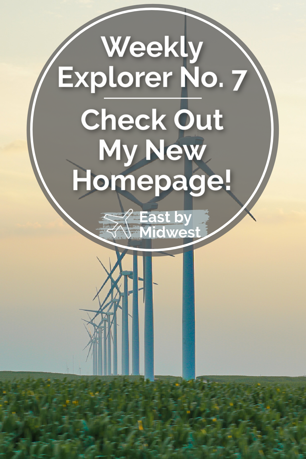 Weekly Explorer No. 7: Check Out My New Homepage!