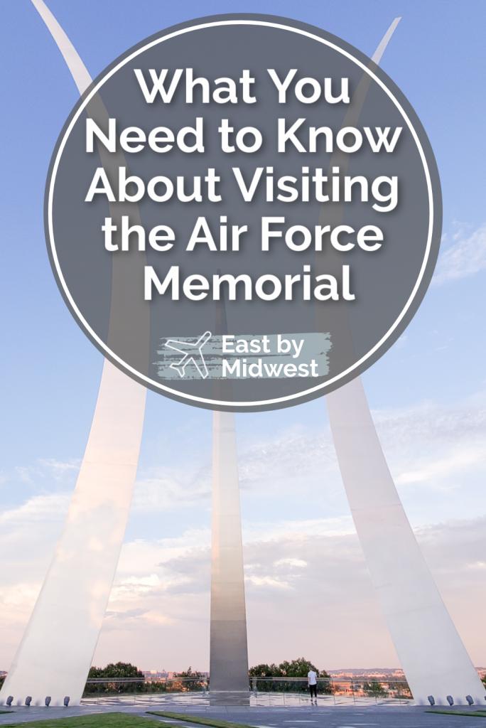 Visiting the Air Force Memorial