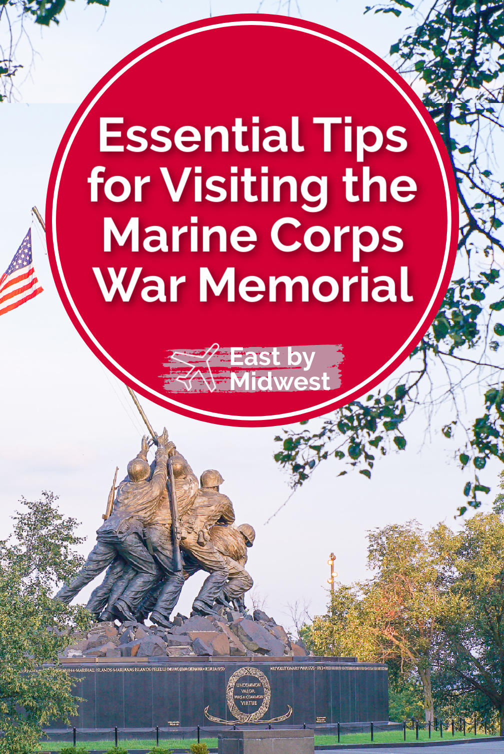 Essential Tips for Your Visit to the Marine Corps War Memorial