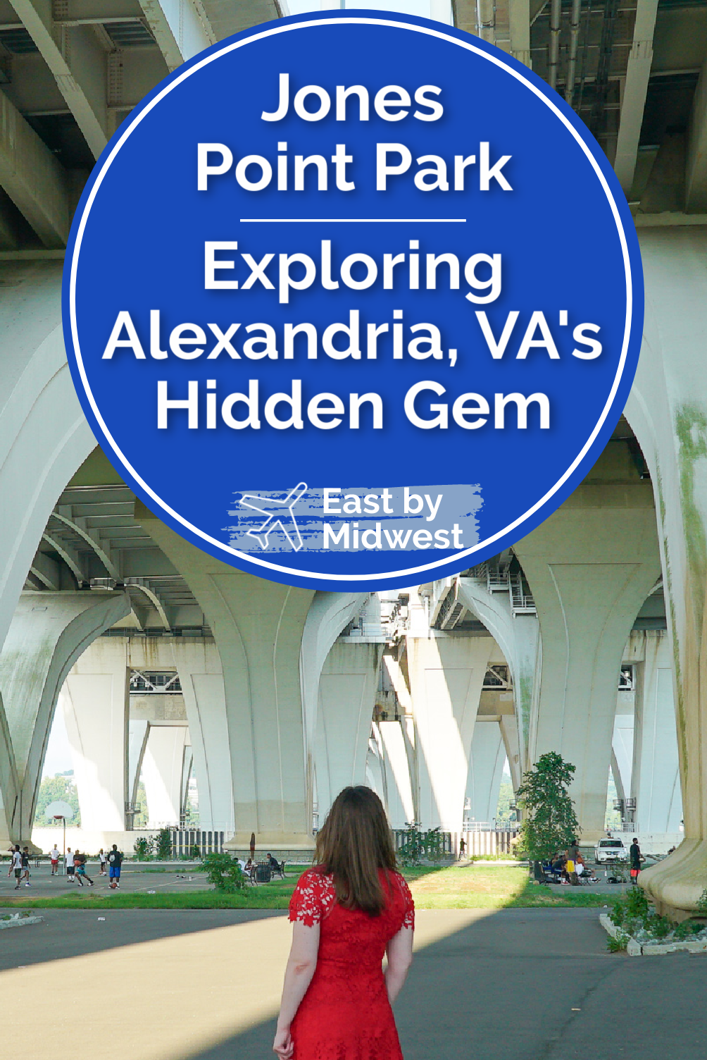 Jones Point Park - What You Need to Know About Alexandria's Hidden Gem