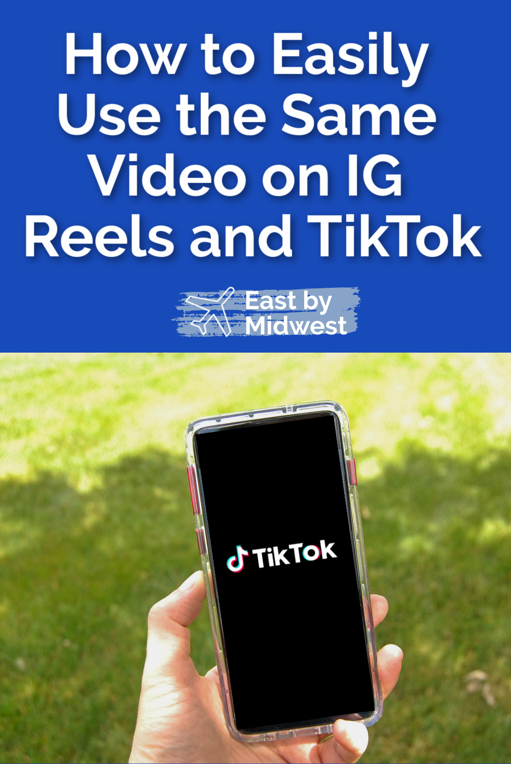 How to Easily Use the Same Video on IG Reels and TikTok