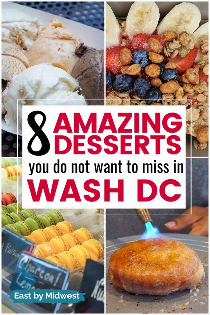 Amazing Desserts in Washington DC