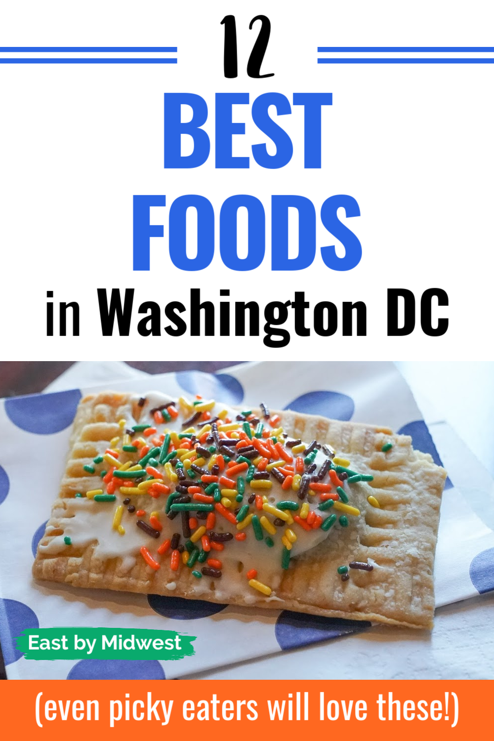 12 Best Foods You Do Not Want to Miss in Washington DC
