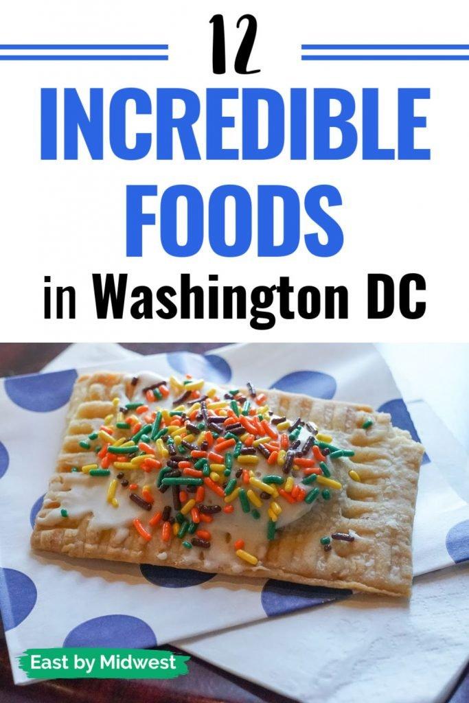 Incredible foods in Washington DC