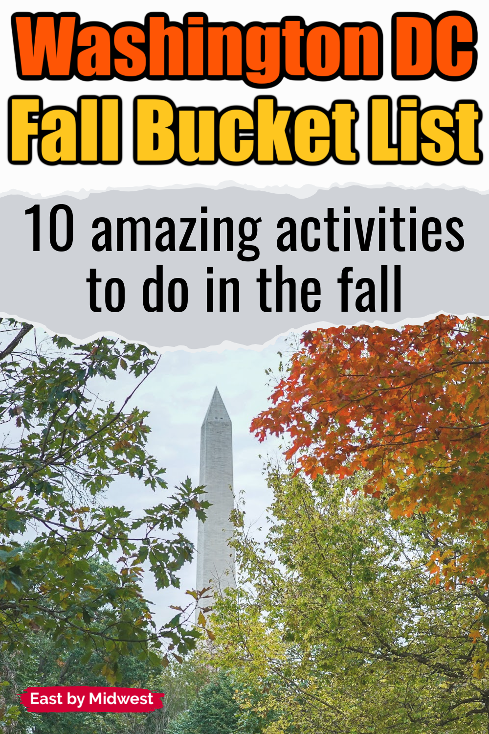 DC Fall Bucket List: 10 Amazing Things You Need to Do in the Fall
