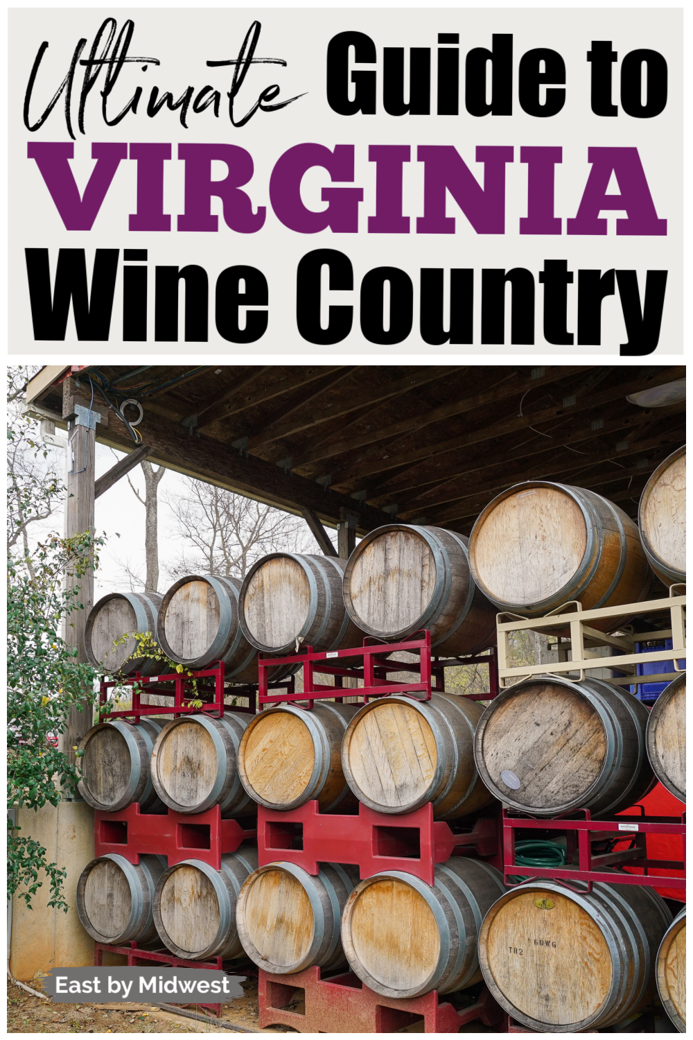 Ultimate Virginia Wine Country Guide