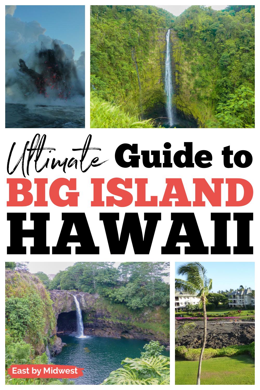 Ultimate Big Island of Hawaii Guide