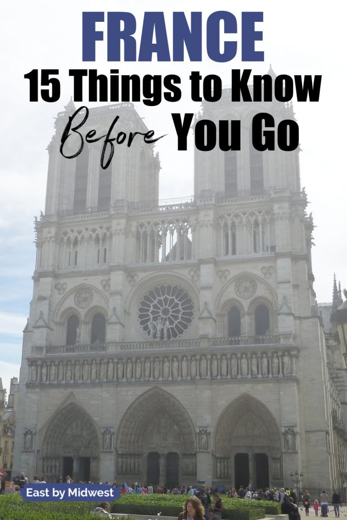 What You Need to Know Before Visiting France