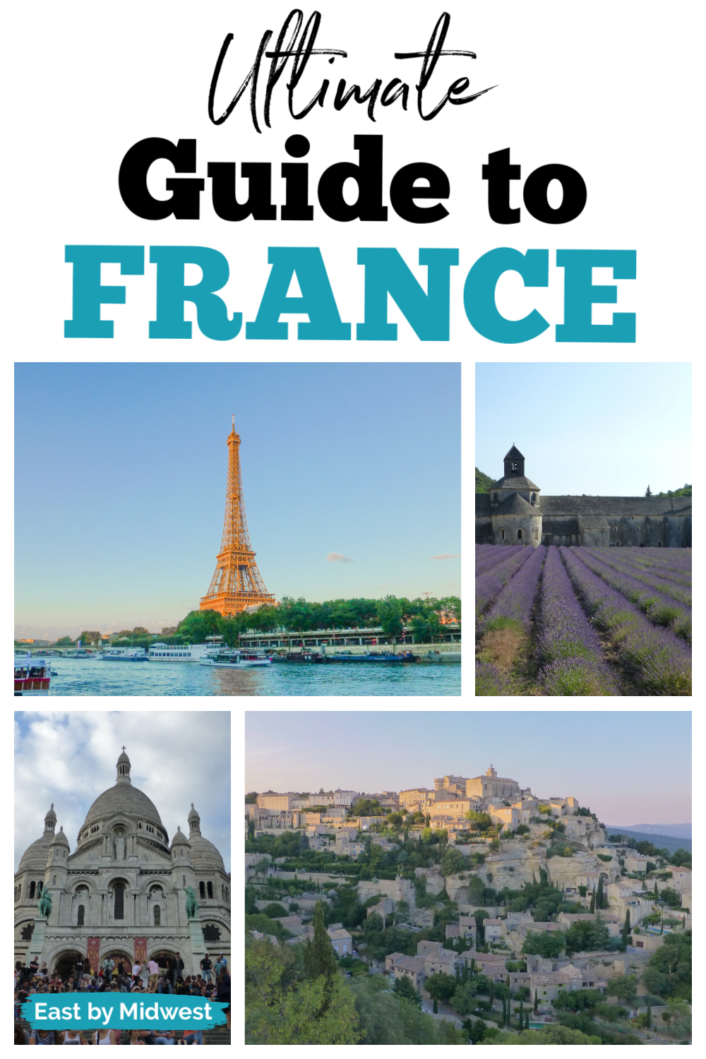 Ultimate France Guide