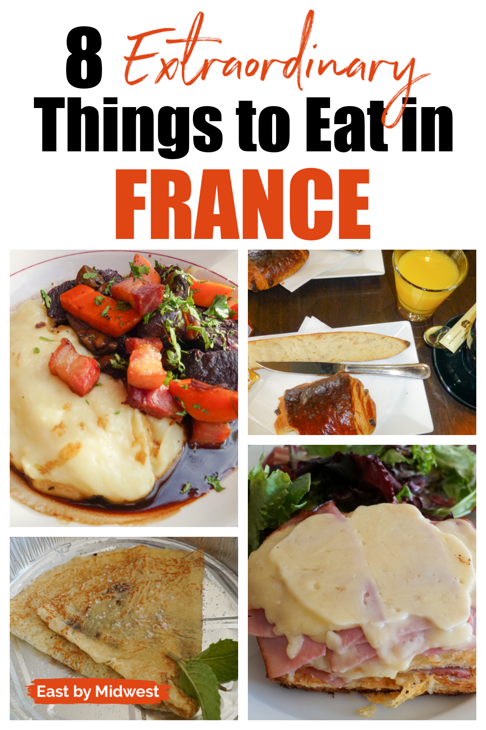 8 Best Things That You Have to Eat in France