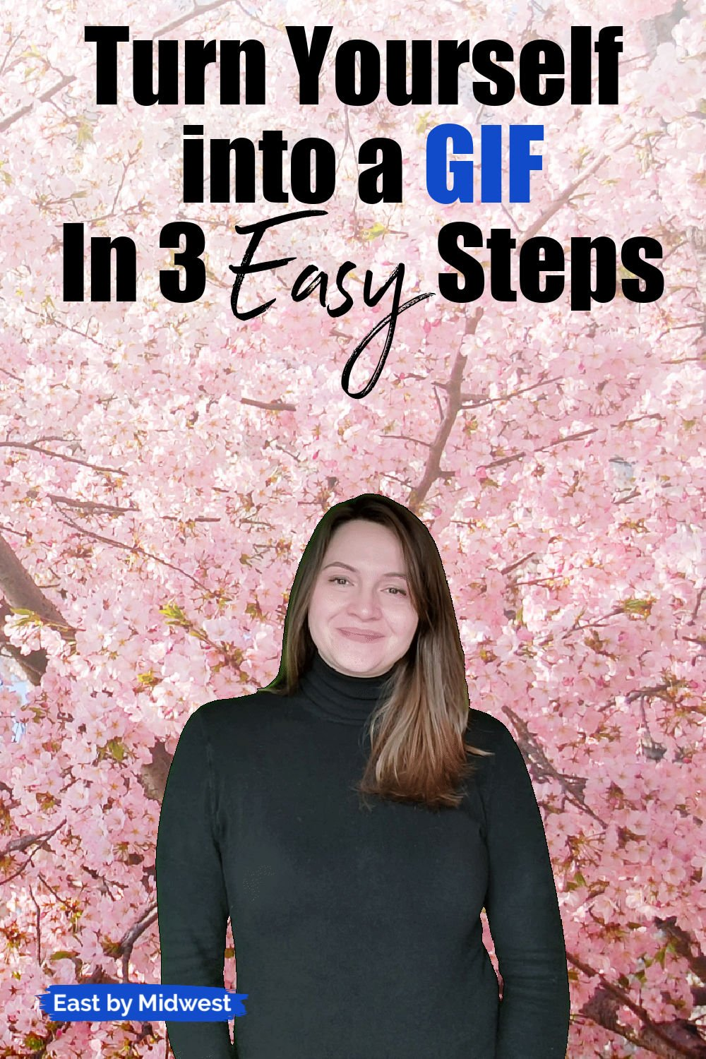 How to Turn Yourself into a GIF In 3 Easy Steps