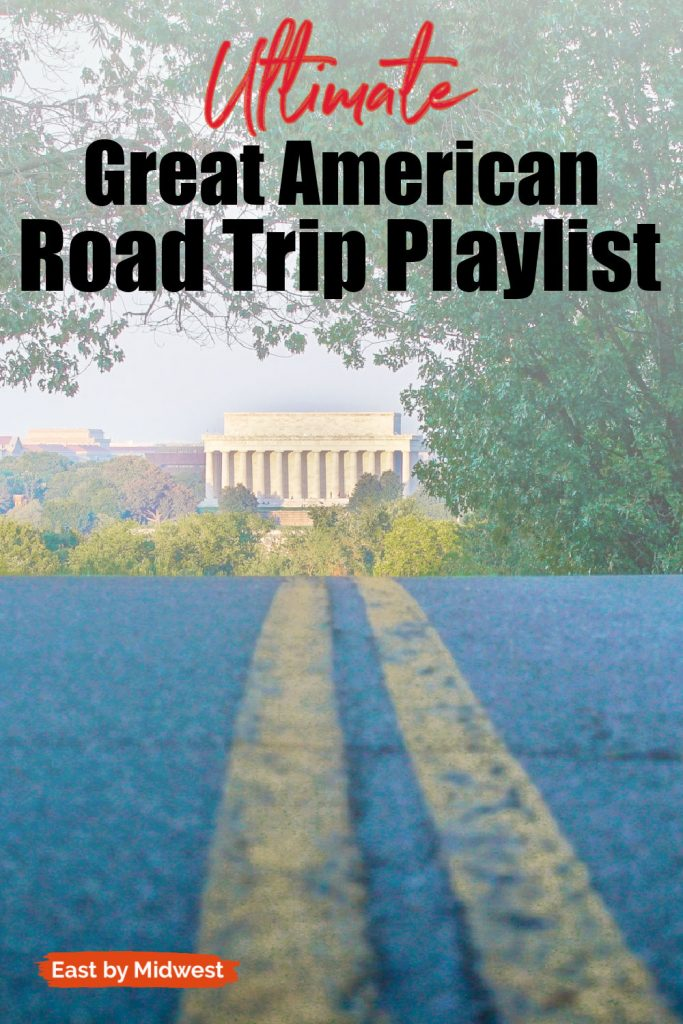 Road leading to the Lincoln Memorial - Ultimate Great American Road Trip Playlist